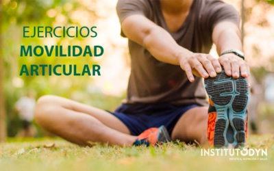 La importancia de la movilidad articular en el ejercicio
